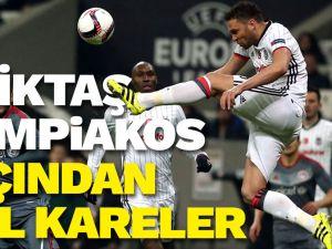 Beşiktaş-Olympiakos maçından çok özel kareler