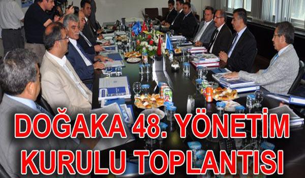 DOĞAKA 48. Yönetim Kurulu Toplantısı Yapıldı
