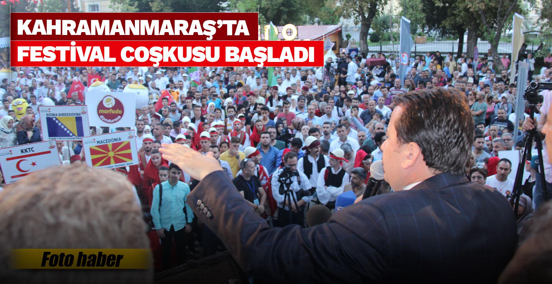Kahramanmaraş'ta festival coşkusu başladı
