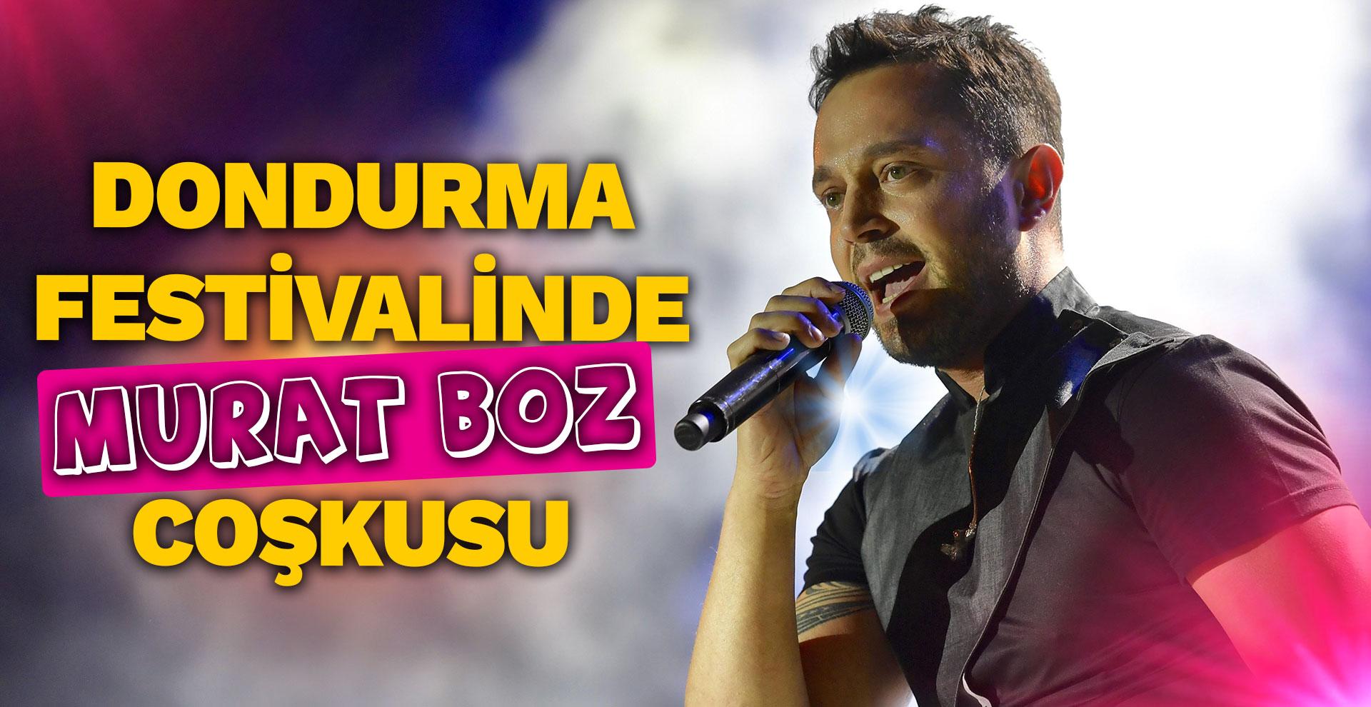 Dondurma festivalinde Murat Boz coşkusu