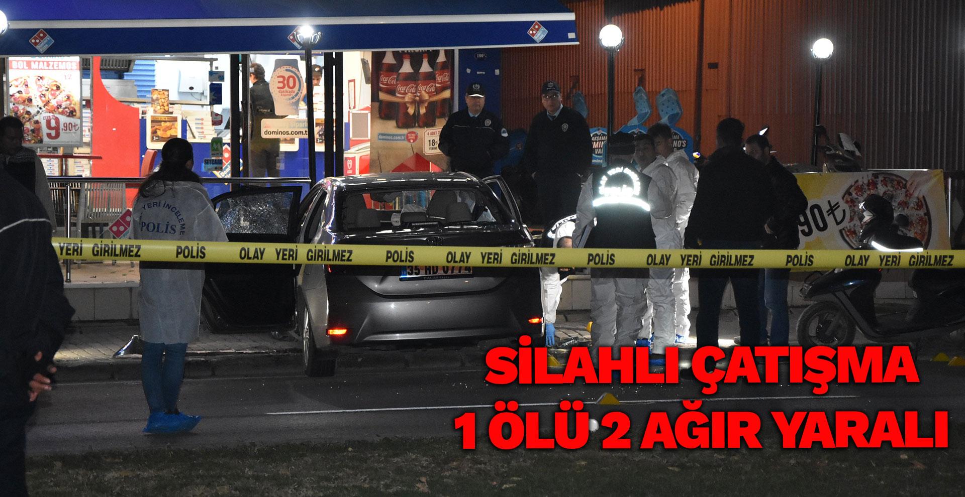 silahlı çatışma: 1 ölü, 2 ağır yaralı