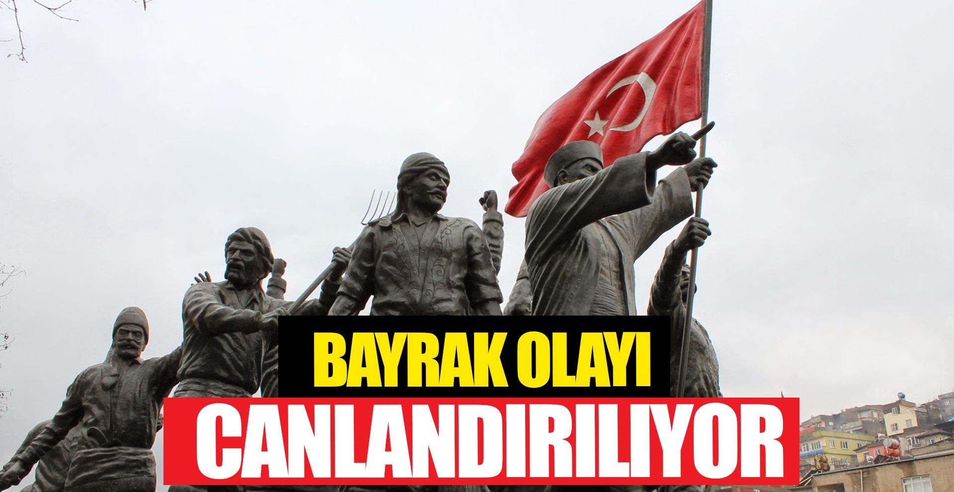 Bayrak olayı Atatürk Meydanı'nda canlandırılıyor