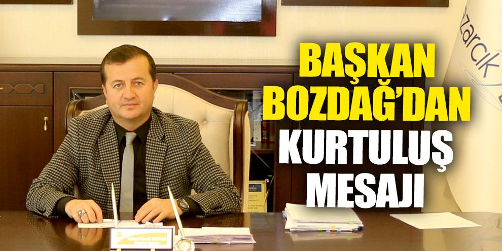 Başkan Bozdağ'ın 12 Şubat mesajı