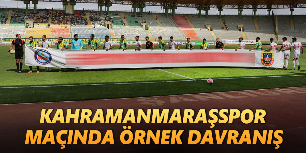 Şanlıurfaspor - Kahramanmaraşspor maçında örnek davranış
