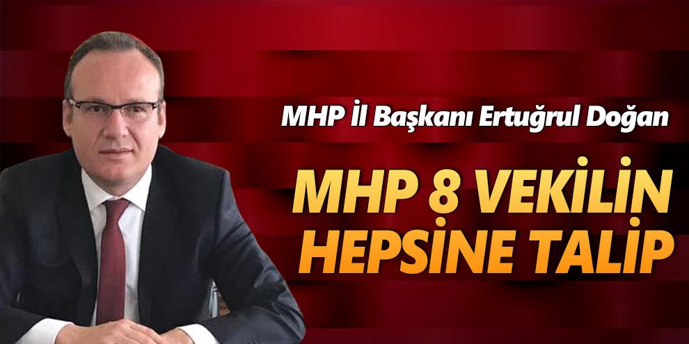 MHP 8 Vekilin Hepsine Talip