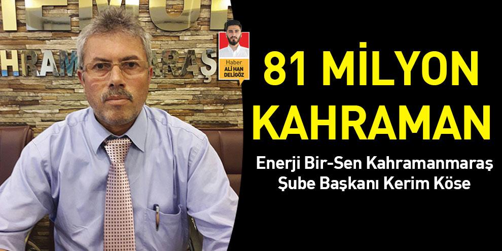 81 Milyon Kahraman