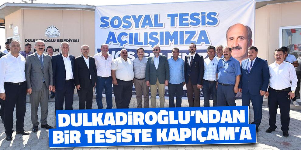 Dulkadiroğlu'ndan bir tesiste Kapıçam'a