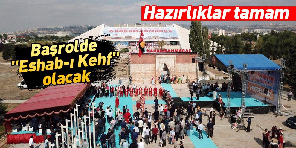 """Ankara'daki tanıtım günlerinde başrol """"Eshab-ı Kehf""""in olacak"""