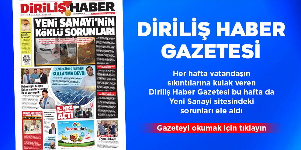 Diriliş Haber Gazetesi bu hafta ki sayısı! Sayı 179