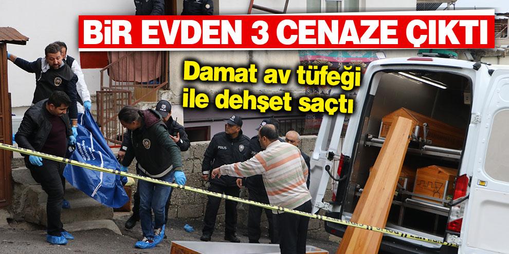 """Kahramanmaraş'ta """"boşanma"""" cinneti: 3 ölü"""