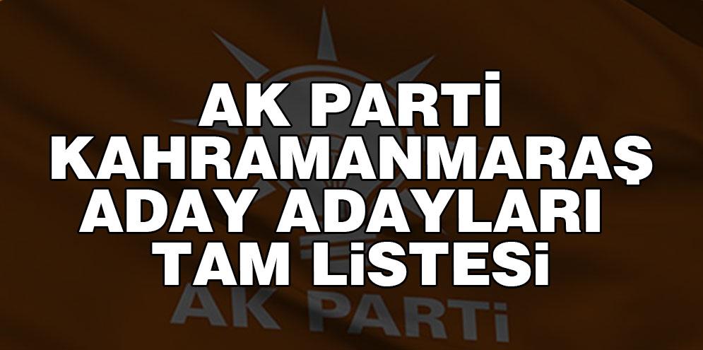 Ak parti Kahramanmaraş aday adayları  tam listesi