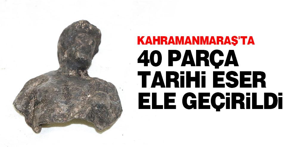 Kahramanmaraş'ta 40 parça tarihi eser ele geçirildi