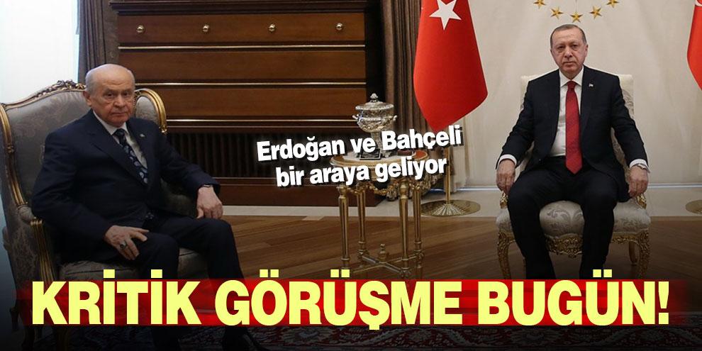 Kritik görüşme bugün! Erdoğan ve Bahçeli bir araya geliyor
