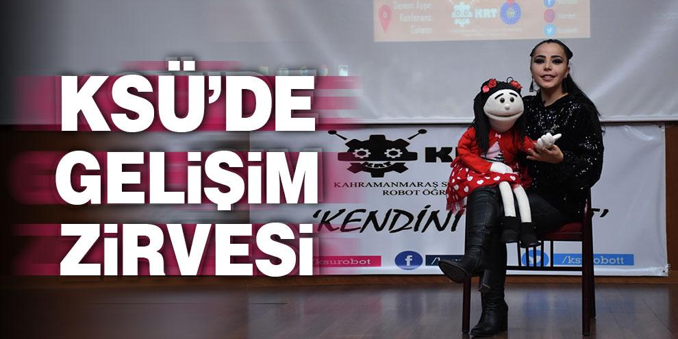 KSÜ'de Gelişim Zirvesi