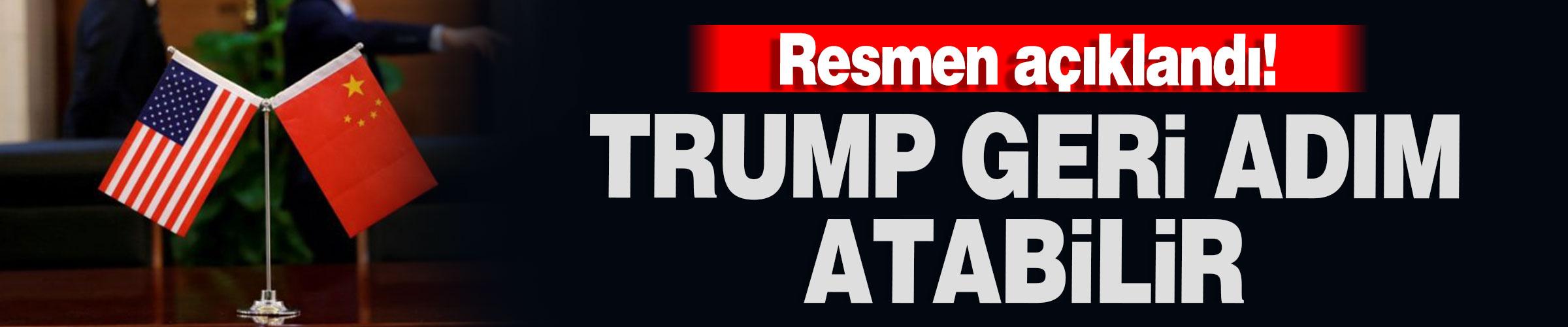 Resmen açıklandı! Trump geri adım atabilir