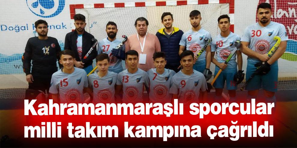 Kahramanmaraşlı sporcular milli takım kampına çağrıldı