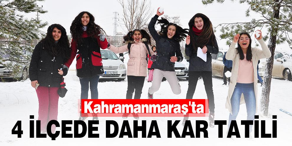Kahramanmaraş'ta 4 ilçede daha kar tatili