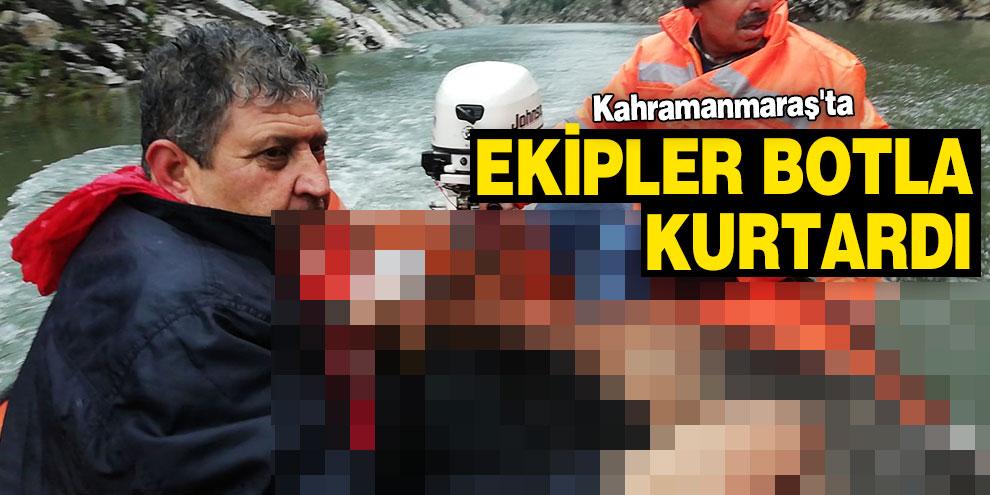 Kahramanmaraş'ta ekipler botla kurtardı
