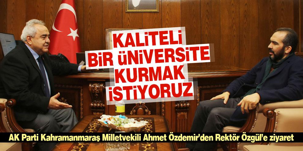 Özdemir'den Rektör Özgül'e ziyaret