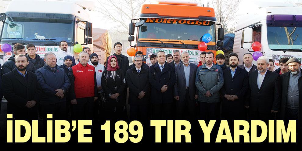 İdlib'e 189 tır yardım