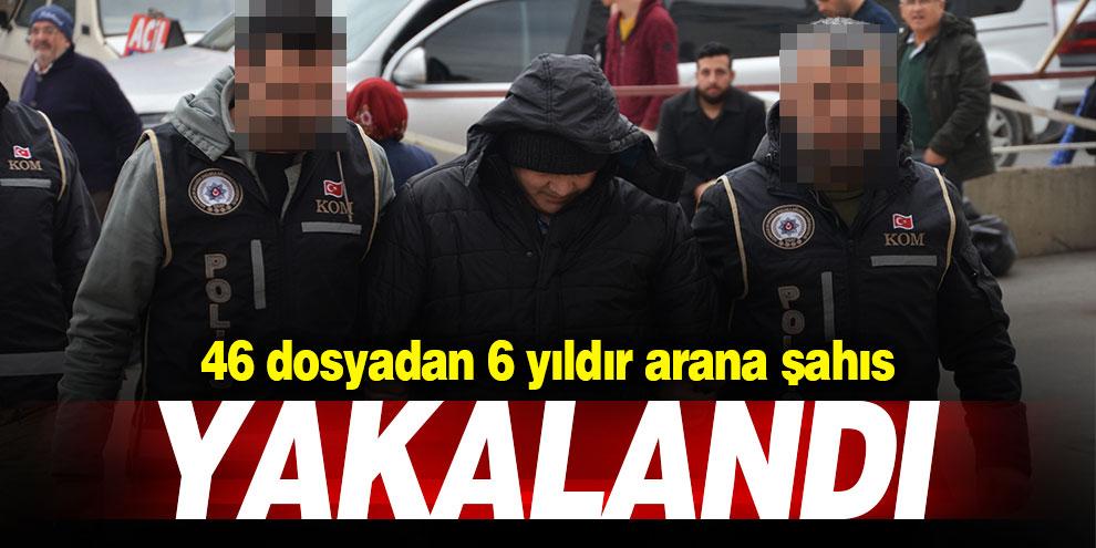 46 dosyadan 6 yıldır aranan şahıs Kahramanmaraş'ta yakalandı