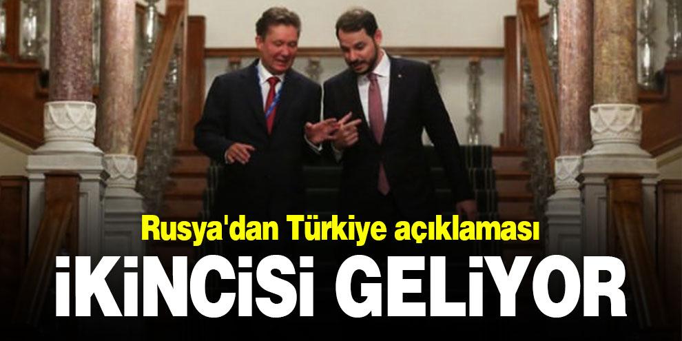 Rusya'dan Türkiye açıklaması: İkincisi geliyor