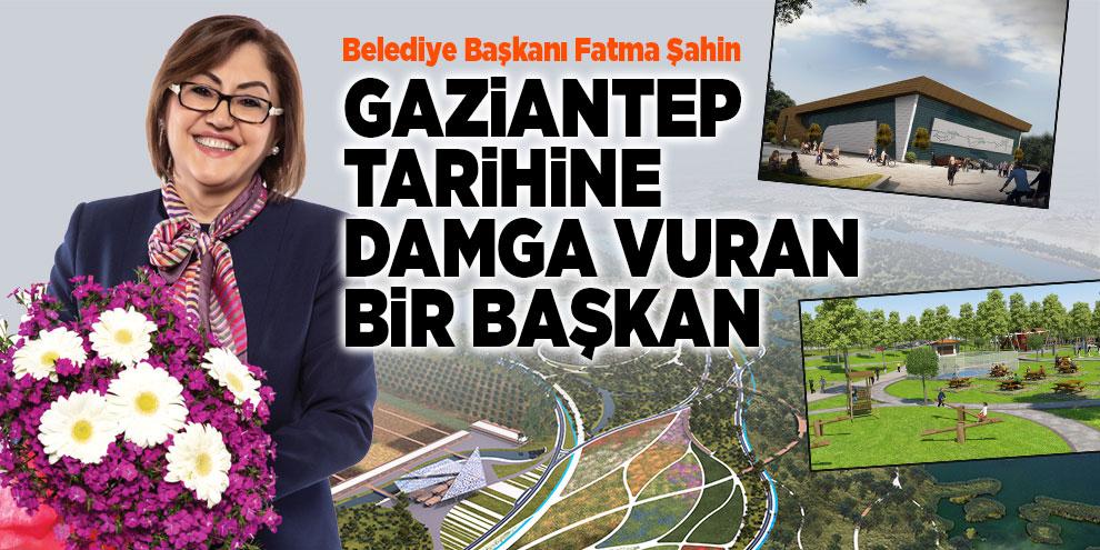 Gaziantep tarihine damga vuran bir başkan