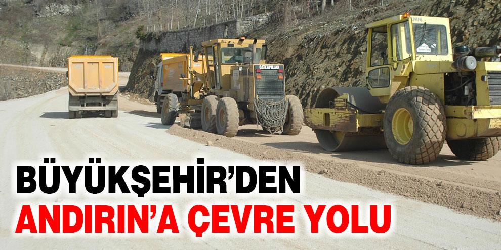 Büyükşehir'den Andırın'a çevre yolu