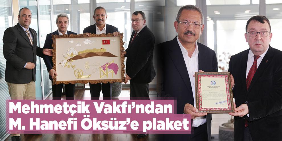 Mehmetçik Vakfı'ndan M. Hanefi Öksüz'e plaket