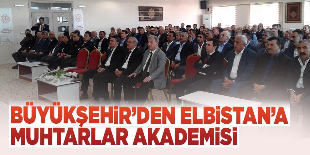 Büyükşehir'den Elbistan'a Muhtarlar Akademisi
