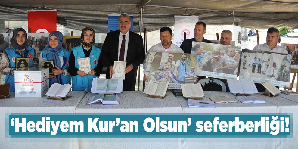 'Hediyem Kur'an Olsun' seferberliği!