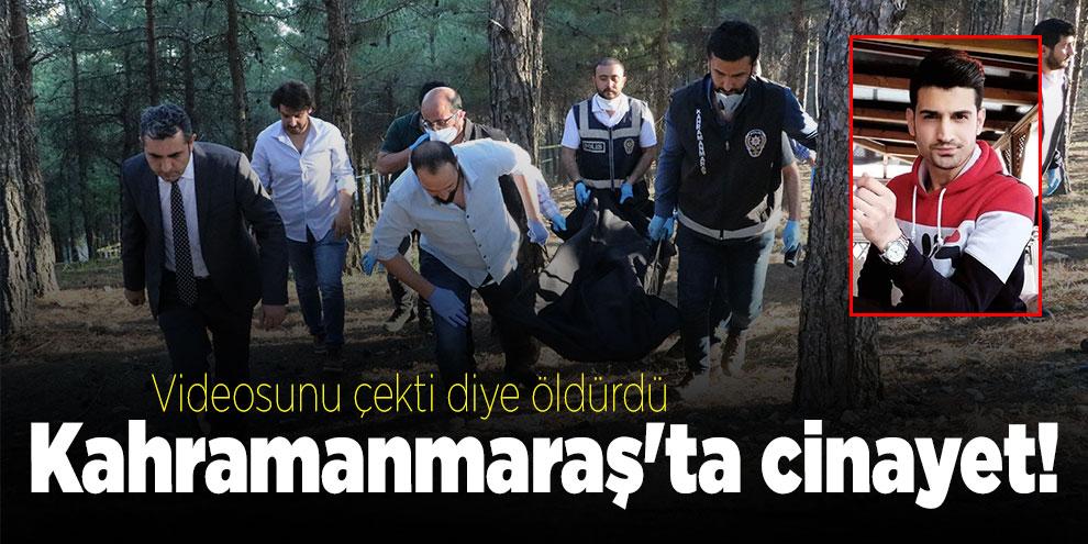Kahramanmaraş'ta 'etekli video' cinayeti