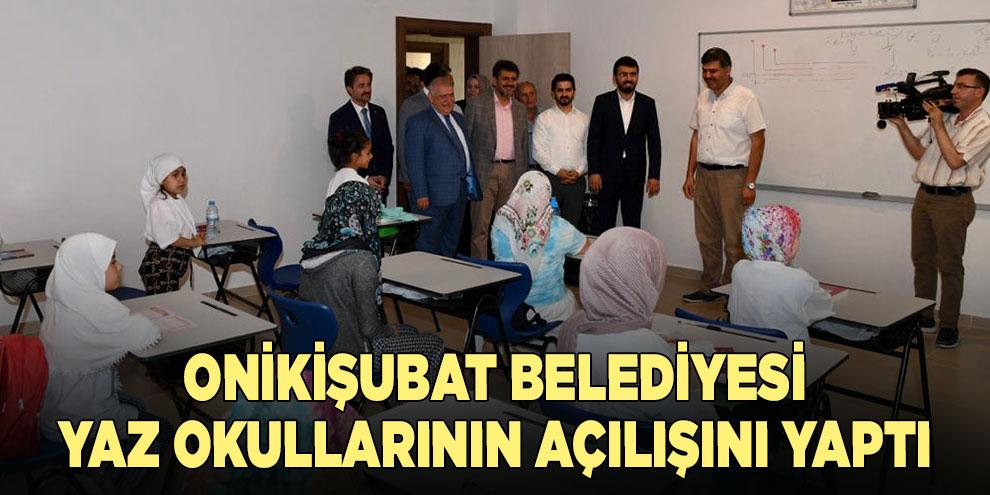 Onikişubat Belediyesi, yaz okullarının açılışını yaptı