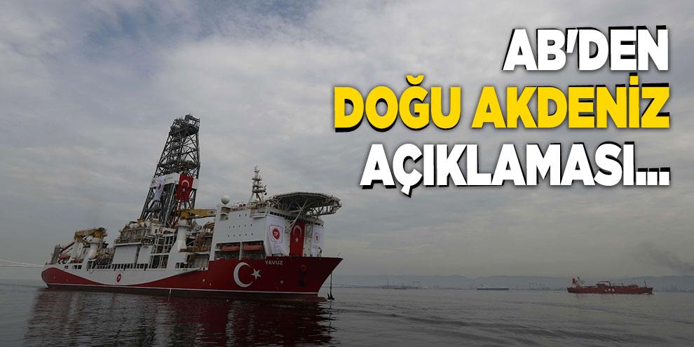 AB'den Doğu Akdeniz açıklaması...