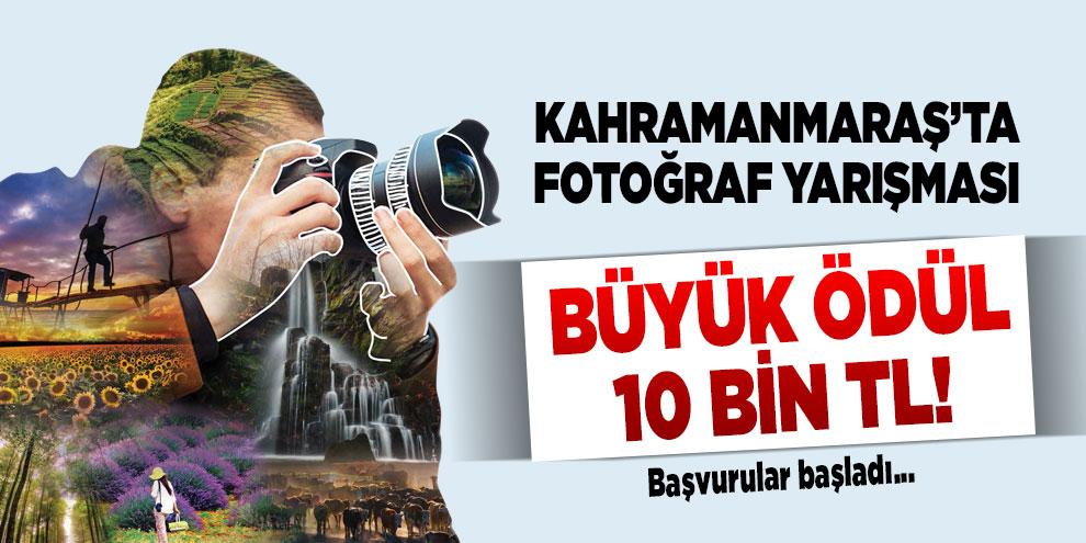 Kahramanmaraş'ta fotoğraf yarışması! Büyük ödül 10 bin TL