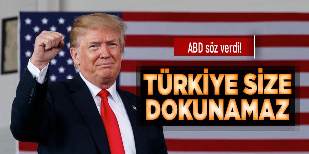 ABD söz verdi! Türkiye size dokunamaz
