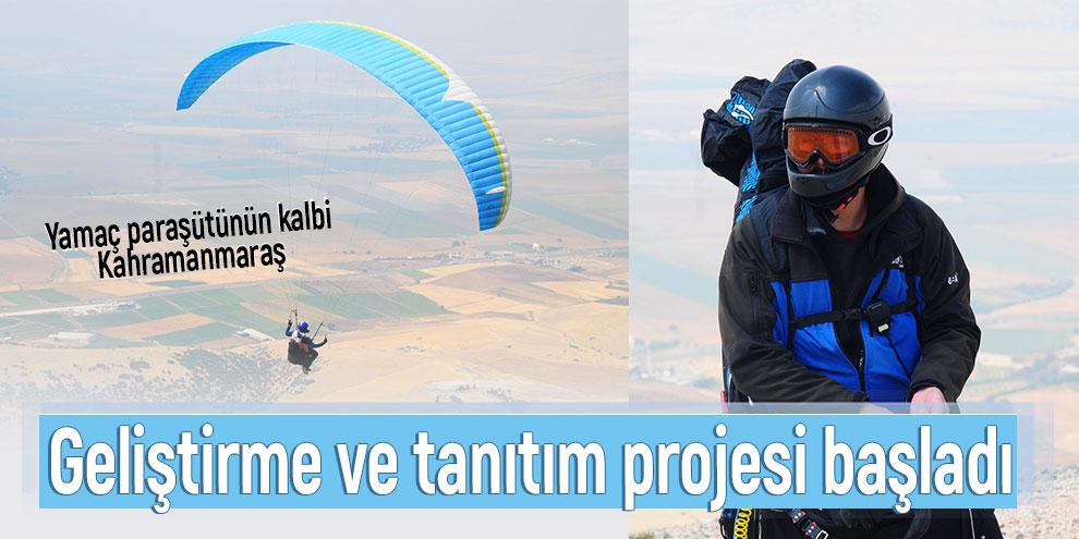 Kahramanmaraş'ta yamaç paraşütü geliştirme ve tanıtım projesi başladı