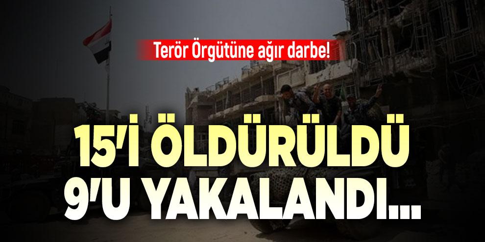 Terör örgütüne ağır darbe! 15'i öldürüldü 9'u yakalandı...
