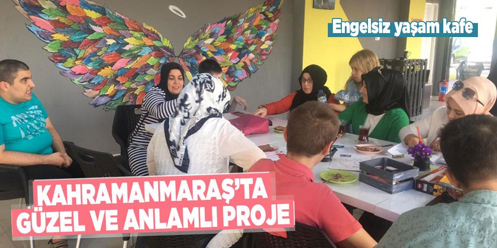Kahramanmaraş'ta güzel ve anlamlı proje