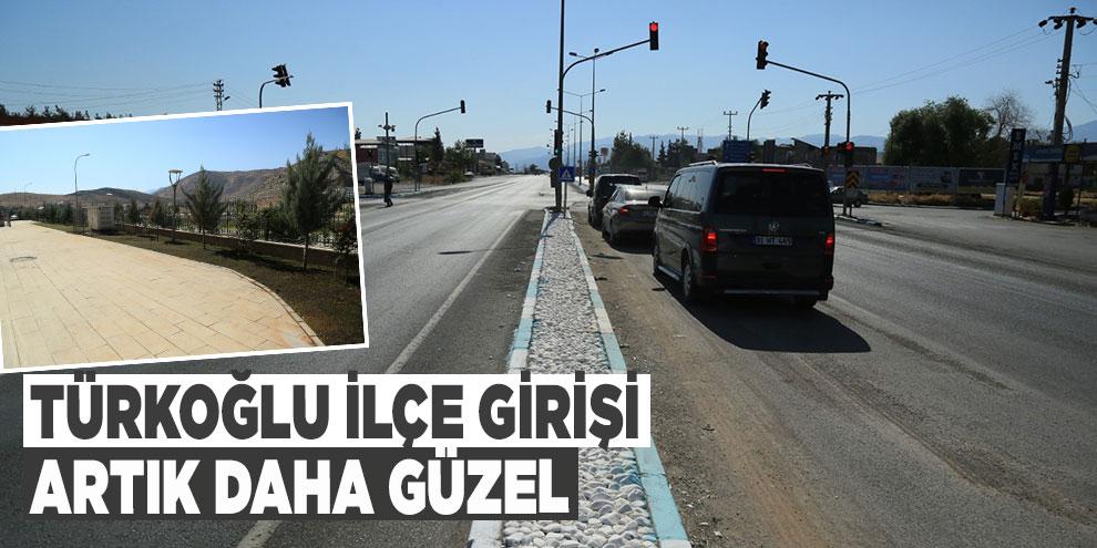 Türkoğlu ilçe girişi artık daha güzel