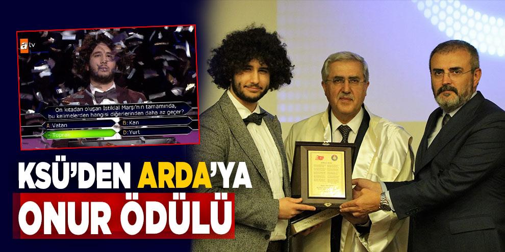 KSÜ'den Arda'ya onur ödülü