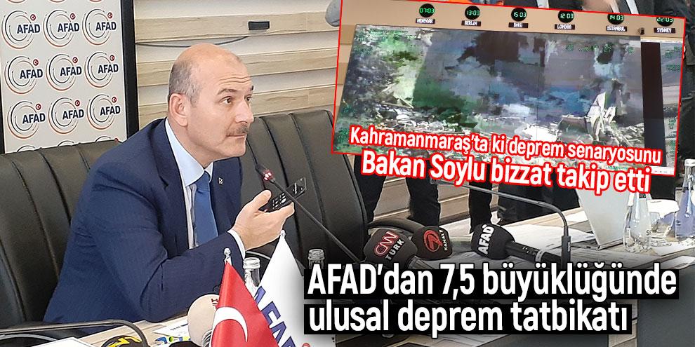 Kahramanmaraş'ta ki deprem tatbikatı Bakan Soylu bizzat takip etti