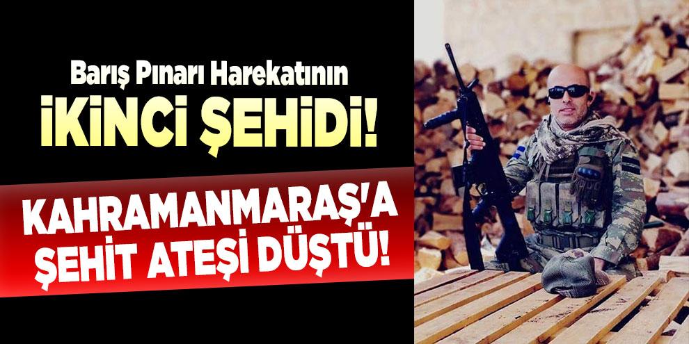 Barış Pınarı Harekatının ikinci şehidi! Kahramanmaraş'a şehit ateşi düştü