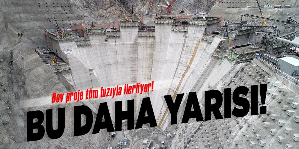 Yusufeli Barajı'nda gövde yüksekli 139 metreye ulaştı