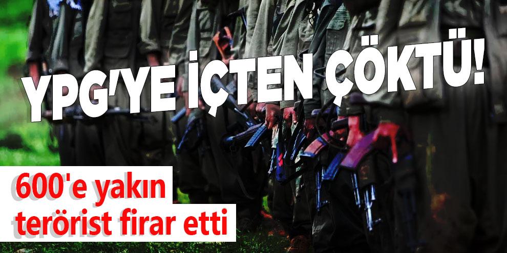 YPG'ye içten çöktü! 600'e yakın terörist firar etti