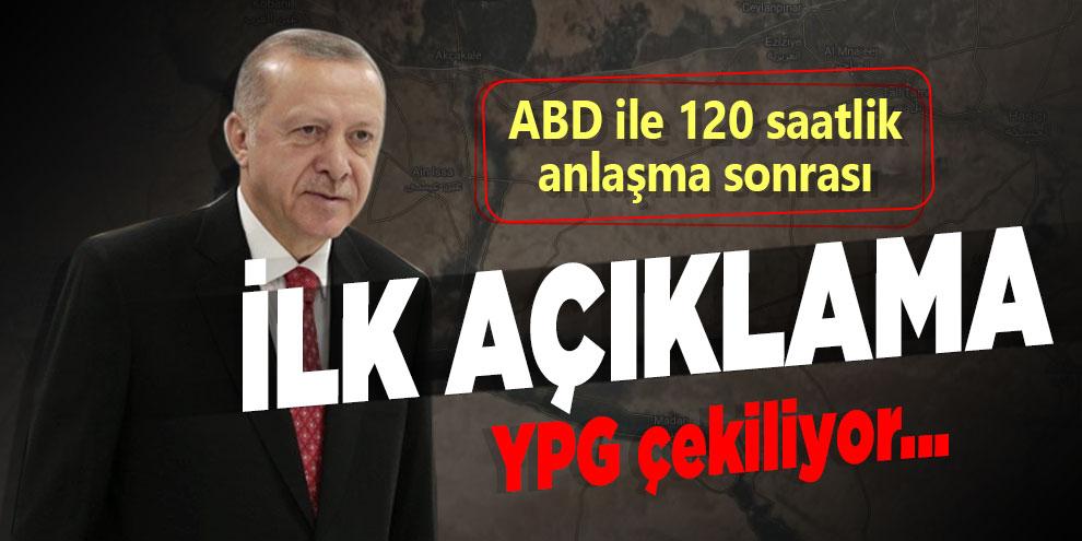 Erdoğan'dan anlaşması sonrası ilk açıklama! YPG çekiliyor...