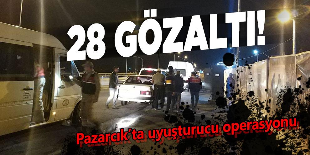 Kahramanmaraş'ta uyuşturucu operasyonu! 28 gözaltı
