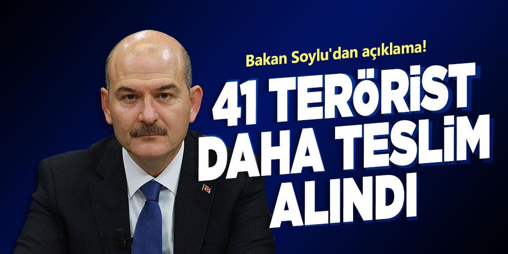 Bakan Soylu'dan açıklama! 41 terörist daha teslim alındı