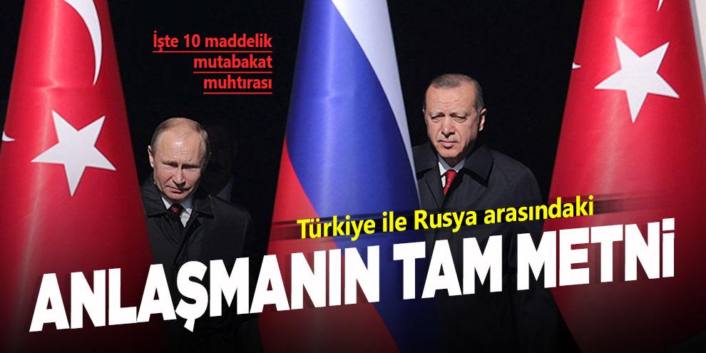 Türkiye ile Rusya arasındaki anlaşmanın tam metni