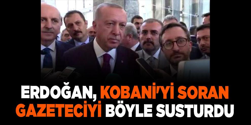 Erdoğan, Kobani'yi soran gazeteciyi böyle susturdu